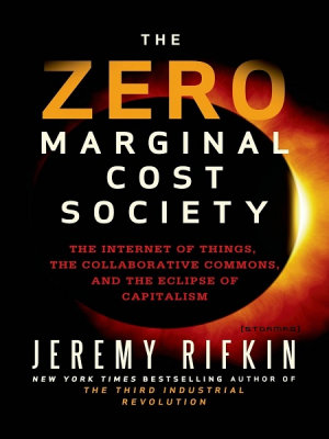 Zero Marginal Costs Society